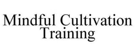 MINDFUL CULTIVATION TRAINING