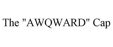 """THE """"AWQWARD"""" CAP"""