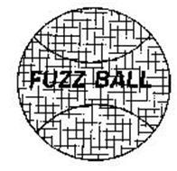 FUZZ BALL