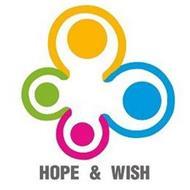 HOPE & WISH