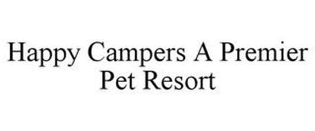 HAPPY CAMPERS A PREMIER PET RESORT