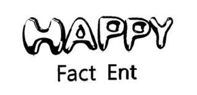 HAPPY FACT ENT