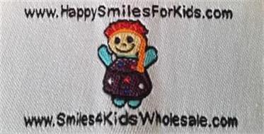 WWW.HAPPYSMILESFORKIDS.COM WWW.SMILES4KIDSWHOLESALE.COM