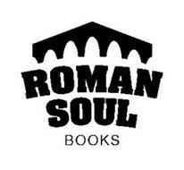 ROMAN SOUL BOOKS