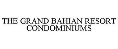 THE GRAND BAHIAN RESORT CONDOMINIUMS