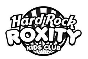 HARD ROCK ROXITY KIDS CLUB