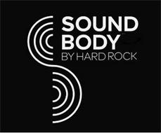 SOUND BODY BY HARD ROCK