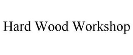 HARD WOOD WORKSHOP