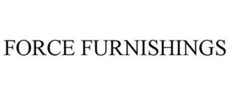 FORCE FURNISHINGS