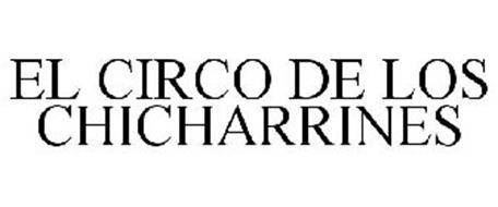 EL CIRCO DE LOS CHICHARRINES