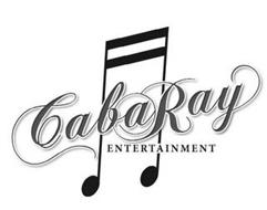 CABARAY ENTERTAINMENT