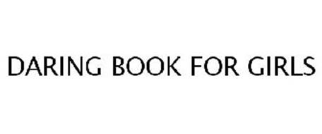 DARING BOOK FOR GIRLS