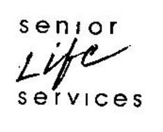 SENIOR LIFE SERVICES