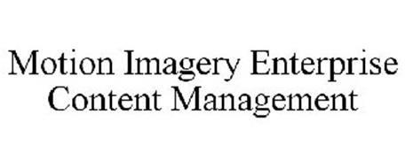 MOTION IMAGERY ENTERPRISE CONTENT MANAGEMENT
