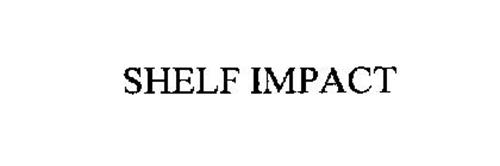 SHELF IMPACT