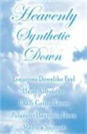 HEAVENLY SYNTHETIC DOWN