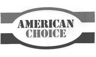 AMERICAN CHOICE