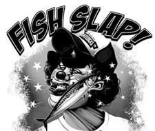 FISH SLAP! FISH MAVERICKS