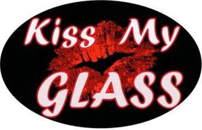 KISS MY GLASS
