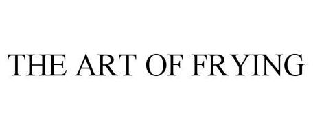THE ART OF FRYING