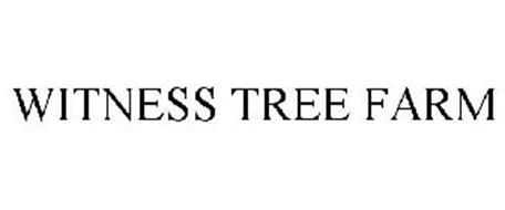 WITNESS TREE FARM