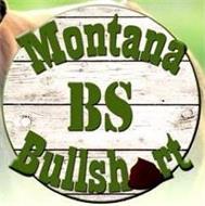 MONTANA BS BULLSHIRT