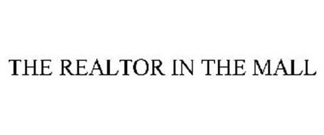 THE REALTOR IN THE MALL