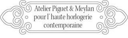 ATELIER PIGUET & MEYLAN POUR L' HAUTE HORLOGERIE CONTEMPORAINE