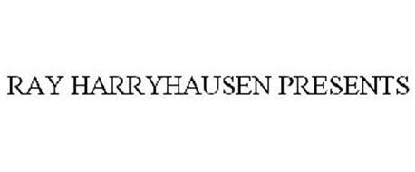 RAY HARRYHAUSEN PRESENTS