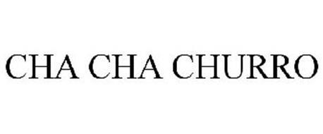 CHA CHA CHURRO