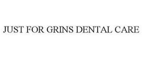 JUST FOR GRINS DENTAL CARE