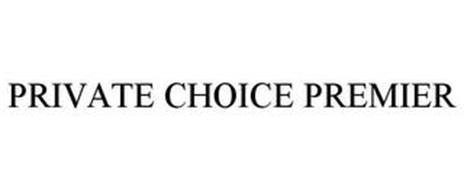 PRIVATE CHOICE PREMIER