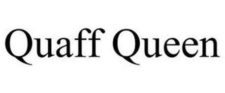 QUAFF QUEEN