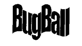 BUGBALL