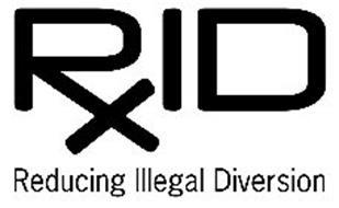RXID REDUCING ILLEGAL DIVERSION