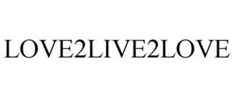 LOVE2LIVE2LOVE