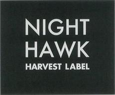 NIGHT HAWK HARVEST LABEL
