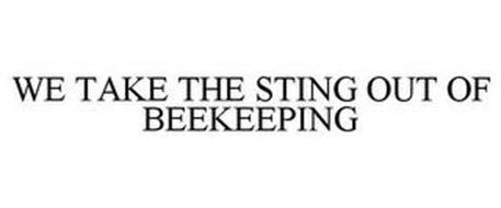 WE TAKE THE STING OUT OF BEEKEEPING