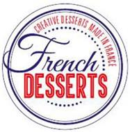 FRENCH DESSERTS CREATIVE DESSERTS MADE IN FRANCE
