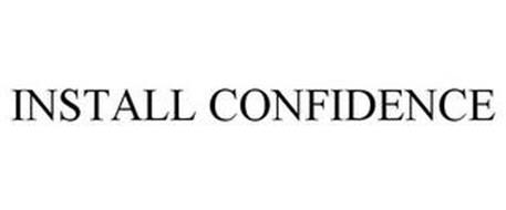INSTALL CONFIDENCE