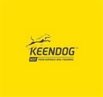 KEENDOG NOT YOUR AVERAGE DOG TRAINING
