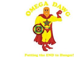 OMEGA DAWG PUTTING THE END TO HUNGER!