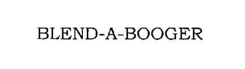 BLEND-A-BOOGER
