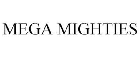 MEGA MIGHTIES