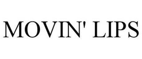 MOVIN' LIPS