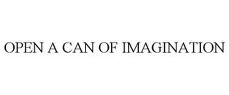 OPEN A CAN OF IMAGINATION