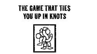 THE GAME THAT TIES YOU UP IN KNOTS