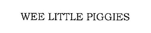 WEE LITTLE PIGGIES
