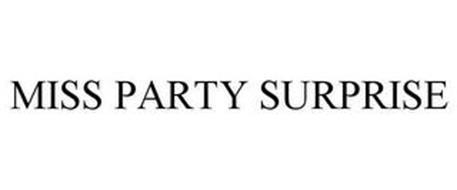 MISS PARTY SURPRISE