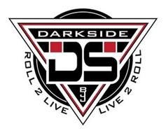 DARKSIDE DS BJJ ROLL 2 LIVE LIVE 2 ROLL